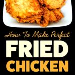 Steps to make fried chicken – nyt cooking
